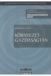 Környezetgazdaságtan - Szlávik János (szerk.) - Régikönyvek