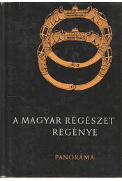 A magyar régészet regénye - Szombathy Viktor - Régikönyvek