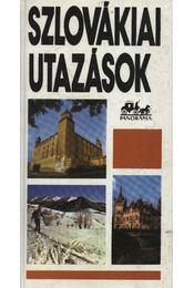 Szlovákiai utazások - Szombathy Viktor - Régikönyvek