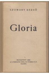 Gloria - Szomory Dezső - Régikönyvek