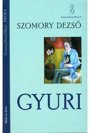 Gyuri - Szomory Dezső - Régikönyvek
