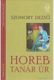 Horeb tanár úr - Szomory Dezső - Régikönyvek