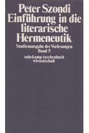 Einführung in die literarische Hermeneutik - Szondi, Peter - Régikönyvek