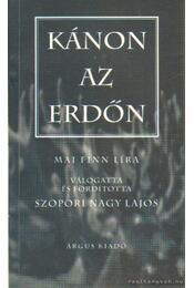 Kánon az erdőn (dedikált) - Szopori Nagy Lajos - Régikönyvek