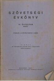 Szövetségi Évkönyv VI. évf. (1926/7.) - Régikönyvek
