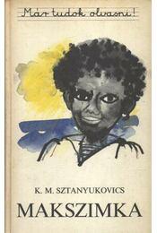Makszimka - Sztanyukovics, K.M. - Régikönyvek