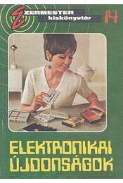 Elektronikai újdonságok - Szűcs József - Régikönyvek