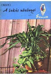 A lakás növényei - Szűcs Lajos - Régikönyvek
