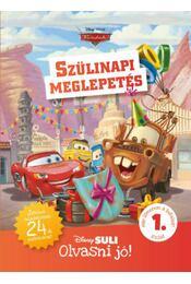 Szülinapi meglepetés - Disney Suli - Olvasni jó! 1. szint - Játékos feladatokkal, 24 db matricával! - Régikönyvek
