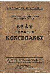 Száz humoros konferansz - Szunyog Árpád, Cserháti Lajos - Régikönyvek