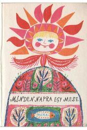 Minden napra egy mese - T. Aszódi Éva (szerk.) - Régikönyvek