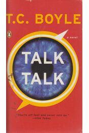 Talk Talk - T. C. Boyle - Régikönyvek
