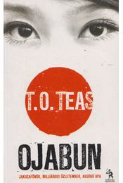 Ojabun - T. O. Teas - Régikönyvek