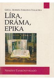 Líra, dráma, epika - Takács Edit - Régikönyvek
