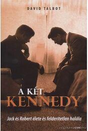 A két Kennedy - Talbot, David - Régikönyvek