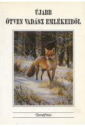 Újabb ötven vadász emlékeiből - Tálosi István - Régikönyvek