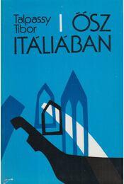 Ősz Itáliában - Talpassy Tibor - Régikönyvek