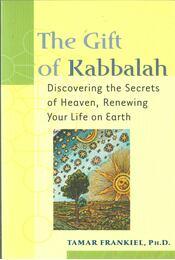 The Gift of Kabbalah - Tamar Frankiel - Régikönyvek