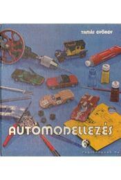 Autómodellezés - Tamás György - Régikönyvek