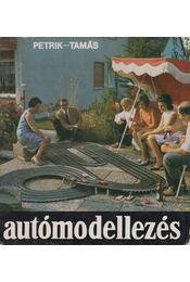 Autómodellezés - Tamás György, Petrik Ottó - Régikönyvek