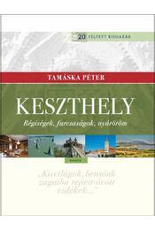 Keszthely - Régiségek, furcsaságok, nyáröröm - Tamáska Péter - Régikönyvek