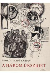 A három űrsziget - Tamkó Sirató Károly - Régikönyvek