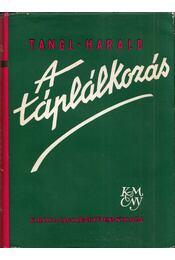 A táplálkozás - Tangl Harald - Régikönyvek