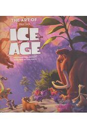 The Art of Ice Age - Tara Bennett - Régikönyvek