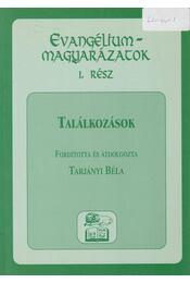 Találkozások - Tarjányi Béla - Régikönyvek