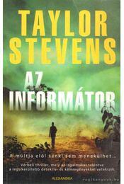Az informátor - Taylor Stevens - Régikönyvek