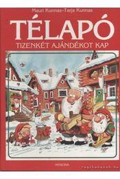 Télapó tizenkét ajándékot kap - Kunnas, Mauri, Kunnas, Tarja - Régikönyvek
