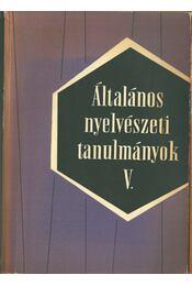 Általános nyelvészeti tanulmányok V. - Telegdi Zsigmond - Régikönyvek