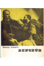 Benczúr - Telepy Katalin - Régikönyvek