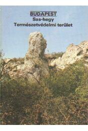 Budapest - Sas-hegy Természetvédelmi terület - Temesi Ida - Régikönyvek