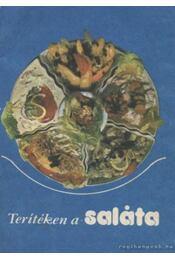 Terítéken a saláta - Unger Károly - Régikönyvek