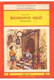 Bulemanns Haus (Bulemann háza) - Theodor Storm - Régikönyvek
