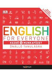 English for Everyone: Kezdő 1. munkafüzet - Önálló tanulásra + Online hanganyag - Thomas Booth - Régikönyvek