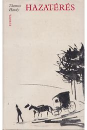 Hazatérés - Thomas Hardy - Régikönyvek