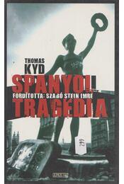 Spanyol tragédia - Thomas Kyd - Régikönyvek