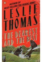 The Dearest and the Best - Thomas, Leslie - Régikönyvek