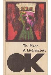 A kiválasztott - Thomas Mann - Régikönyvek