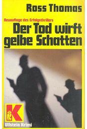 Der Tod wirft gelbe Schatten - Thomas, Ross - Régikönyvek