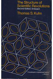 The Structure of Scientific Revolutions - Thomas S. Kuhn - Régikönyvek