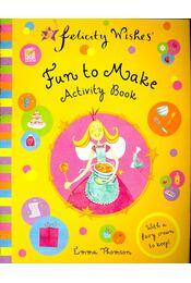 Fun to Make – Activity Book - Thomson, Emma - Régikönyvek