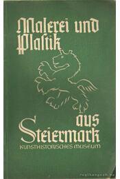 Malerei und Skulptur aus Steiermark bis 1440 - Thurnlackh, Karl Garzarolli - Régikönyvek