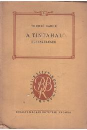 A tintahal - Thurzó Gábor - Régikönyvek