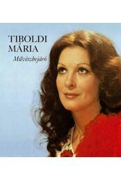 Tiboldi Mária - Művészbejáró - Tiboldi Mária - Régikönyvek