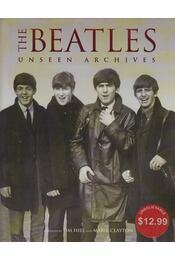 The Beatles  - Unseen archives - Tim Hill, Marie Clayton - Régikönyvek