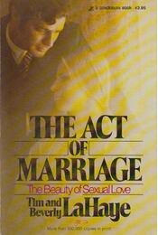 Act of Marriage - Tim LaHaye, Beverly LaHaye - Régikönyvek