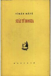 Száz tű hossza - Timár Máté - Régikönyvek